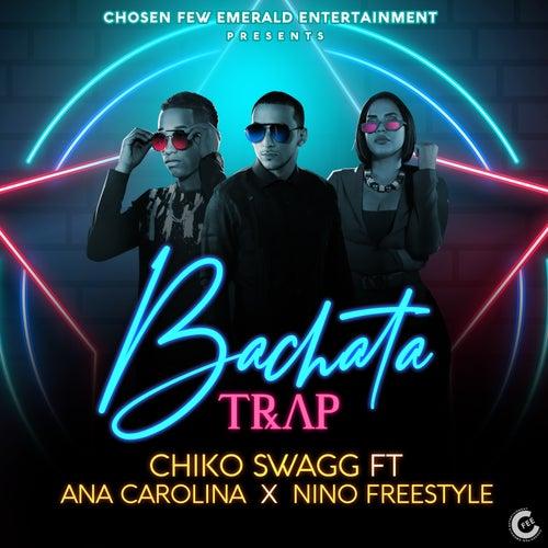 Bachata Trap de Chiko Swagg