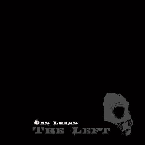 Gas Leaks de The Left