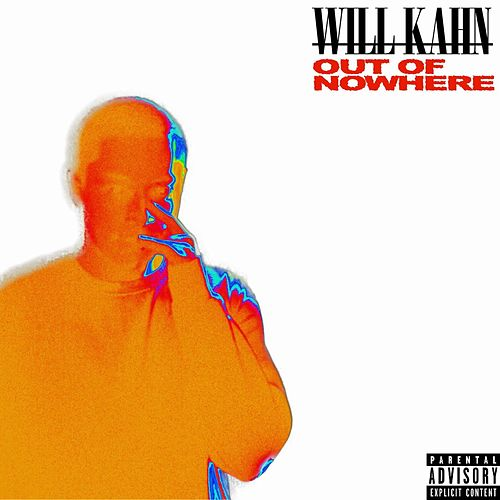 OutOfNowhereEP by Will Kahn