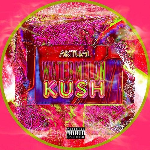 Watermelon Kush by Aktual