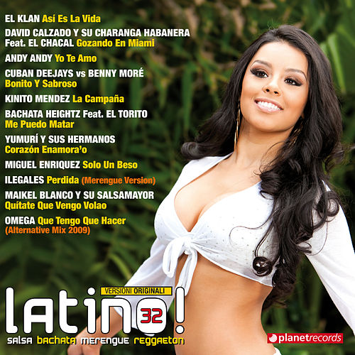 Latino 32 - Salsa Bachata Merengue Reggaeton (Latin Hits) by Various Artists