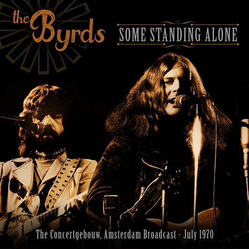 Some Standing Alone von The Byrds