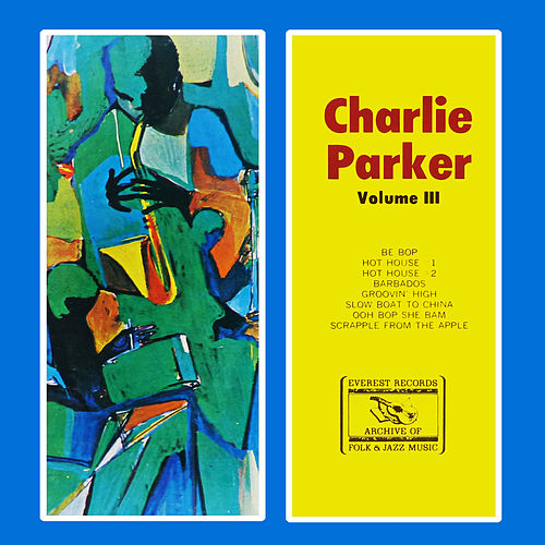 Volume III by Charlie Parker