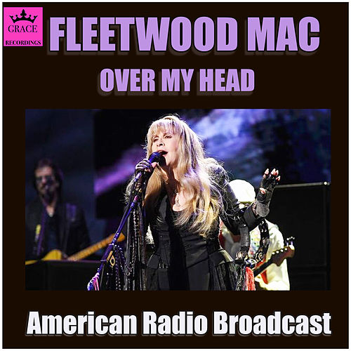 Over My Head (Live) de Fleetwood Mac