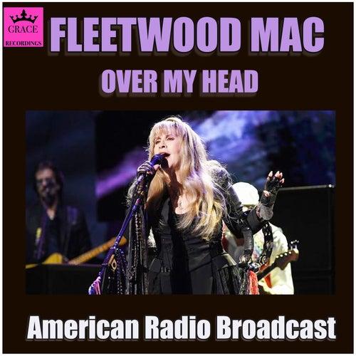 Over My Head (Live) de Fleetwood Mac