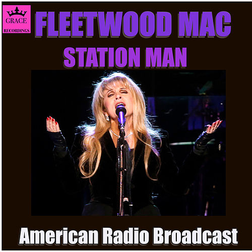 Station Man (Live) by Fleetwood Mac