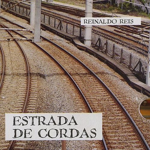 Estrada de Cordas de Reinaldo Reis
