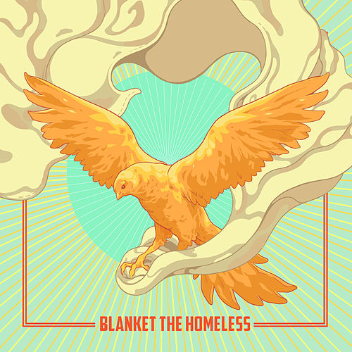 Blanket the Homeless by Various Artists
