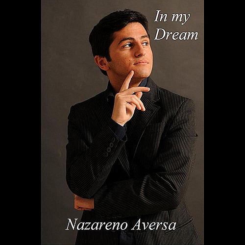In my Dream de Nazareno Aversa