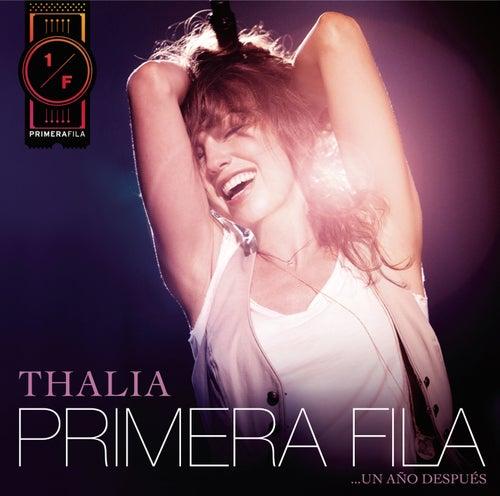 Thalía En Primera Fila... Un Año Después de Thalía