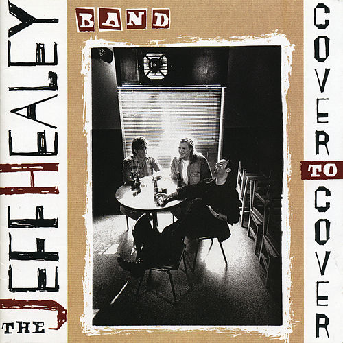 Cover To Cover by Jeff Healey