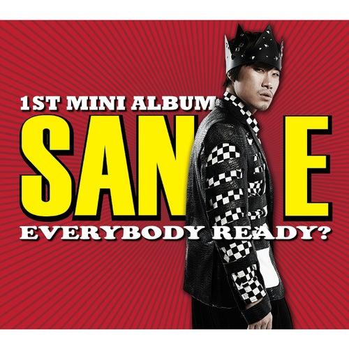 Everybody Ready? by Sane
