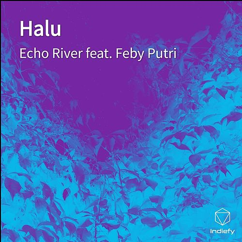 Halu von Echo River