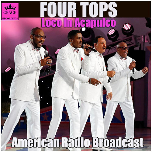 Loco In Acapulco (Live) de The Four Tops