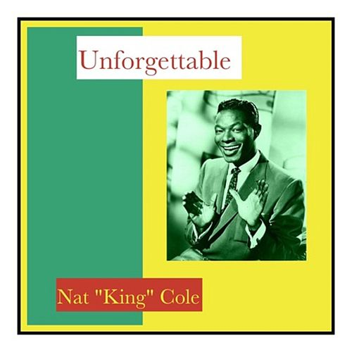 Unforgettable von Nat King Cole