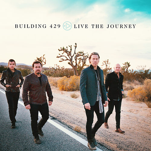 Live the Journey by Building 429