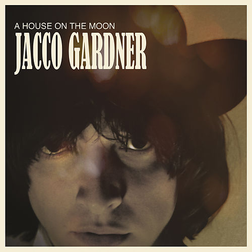 A House on the Moon by Jacco Gardner