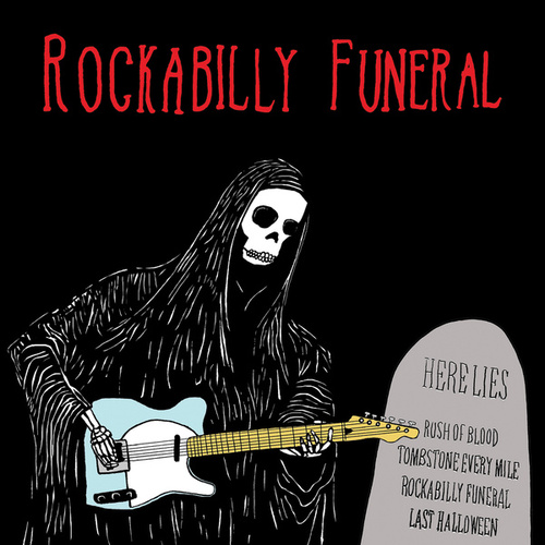 Rockabilly Funeral by Various Artists