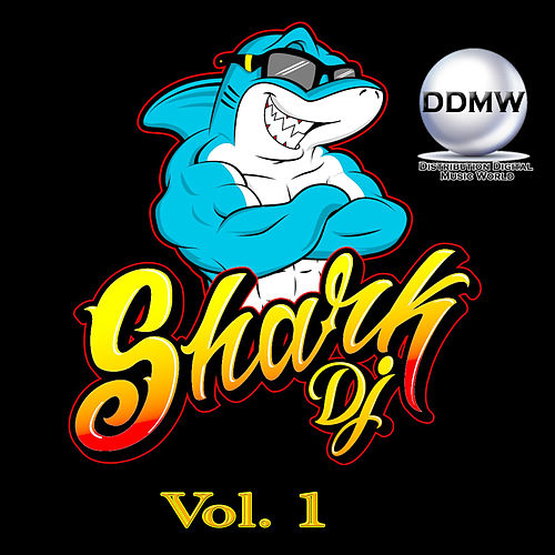 Shark Dj, Vol. 1 de Various Artists