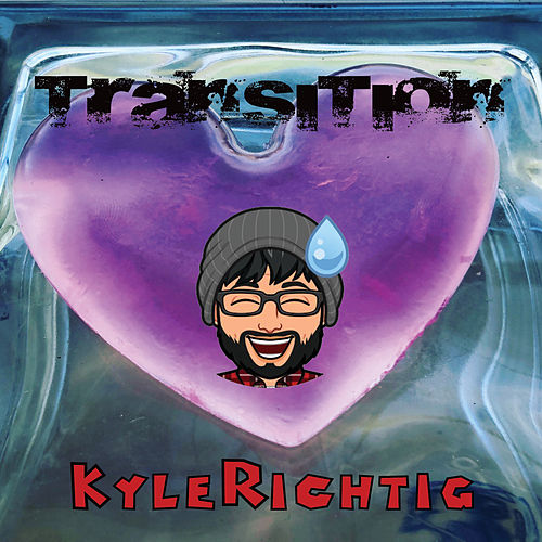 Transition (Instrumental Version) von Kyle Richtig