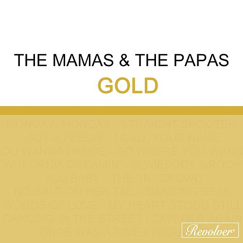 Gold (Disc 1) de The Mamas & The Papas