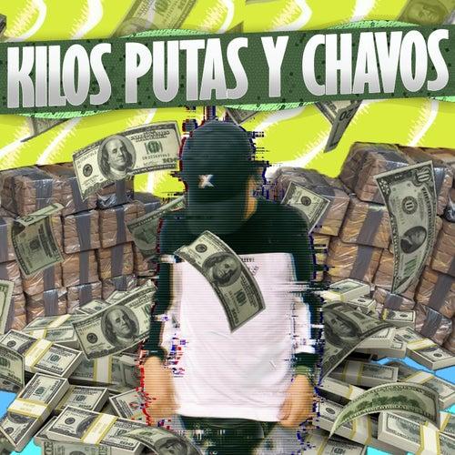 Kilos Putas y Chavos by Dtorres