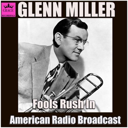 Fools Rush In (Live) von Glenn Miller