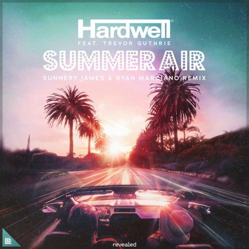 Summer Air (Sunnery James & Ryan Marciano Remix) von Hardwell