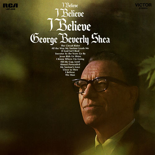 I Believe von George Beverly Shea