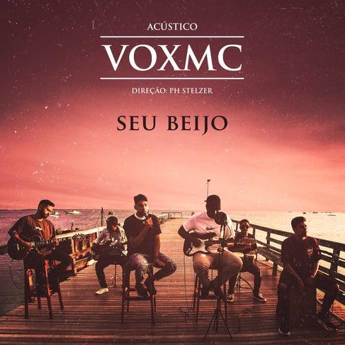 Seu Beijo (Acústico) by Voxmc