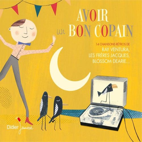 Avoir un bon copain by Various Artists