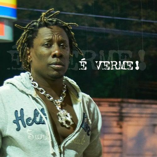 É Verme! de Mc Gorila