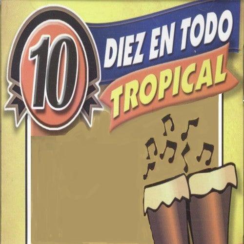 Diez en Todo Tropical de Various Artists