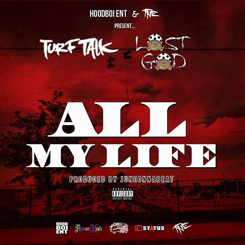 All My Life von Turf Talk