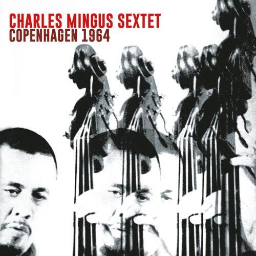Copenhagen 1964 von Charles Mingus