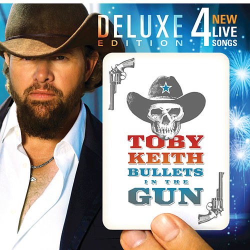Bullets in the Gun de Toby Keith