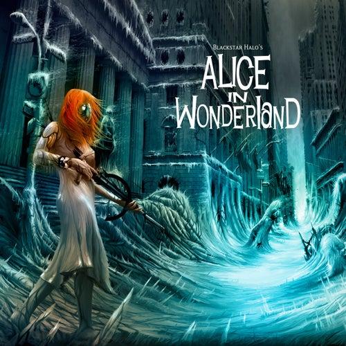 Alice in Wonderland (Radio Edit) by Blackstar Halo