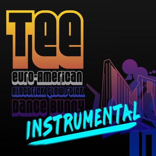 Euro-American Electrick Glowstick Dance Bunny (Instrumental) von Tee
