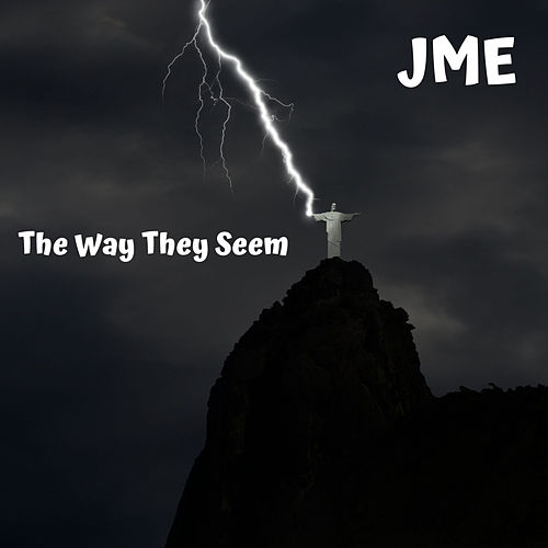 The Way They Seem von JME