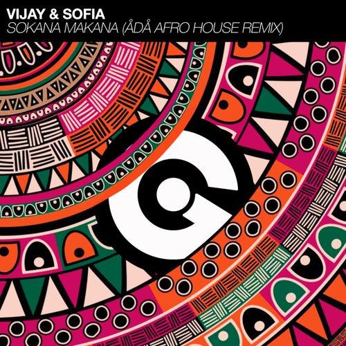 Sokana Makana (Ådå Afro House Remix) by Vijay and Sofia