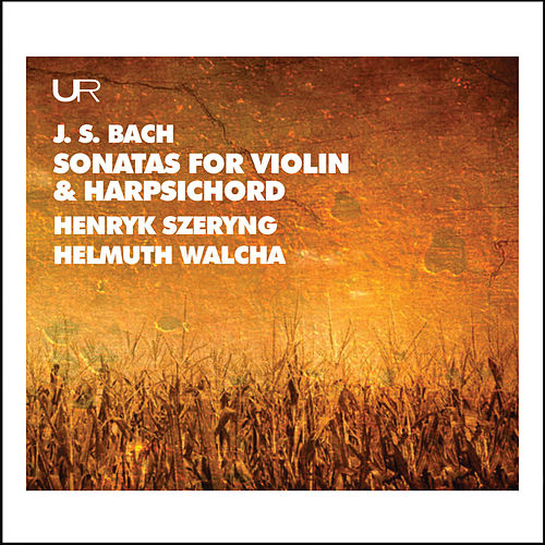 J.S. Bach: Works for Violin & Keyboard von Henryk Szeryng