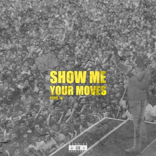 Show Me Your Moves by Devontée