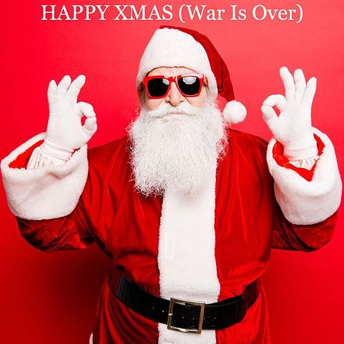 Happy Xmas (War Is Over) by Various Artists