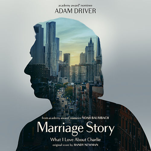 What I Love About Charlie (Single from Marriage Story Soundtrack) von Randy Newman