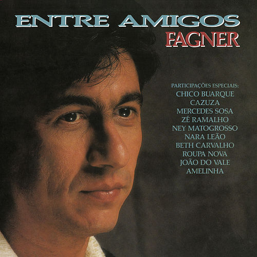 Fagner Entre Amigos by Fagner