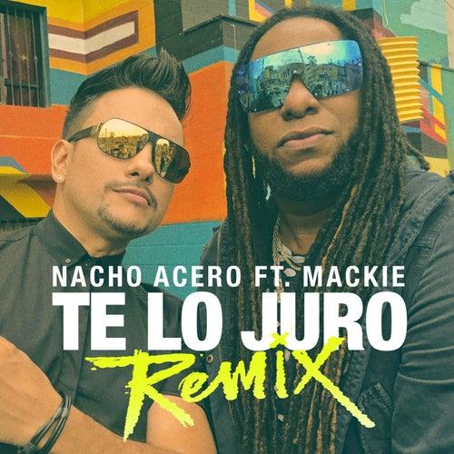 Te lo juro (Remix) von Mackie