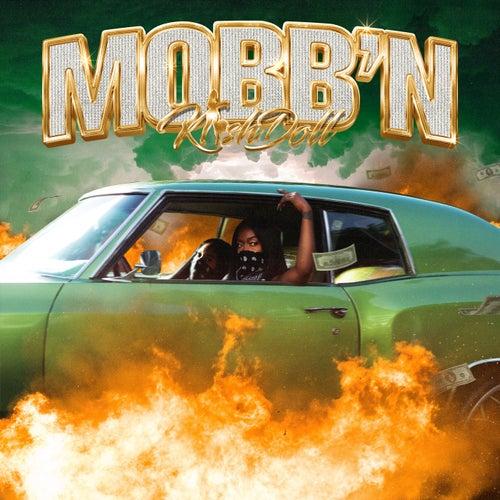 Mobb'n by Kash Doll