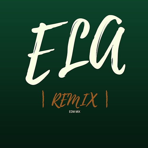Ela (EDM Mix) (Remix) de My Moment Paradise