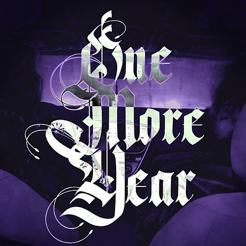 One More Year by The Dead Poets