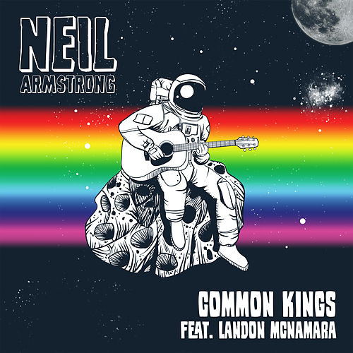 Neil Armstrong by Common Kings